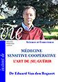 Médecine Sensitive Coopérative - L'Art de (se) guérir